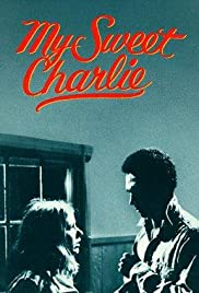 My Sweet Charlie(1970) Poster - Movie Forum, Cast, Reviews