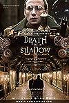 Death of a Shadow (2012)
