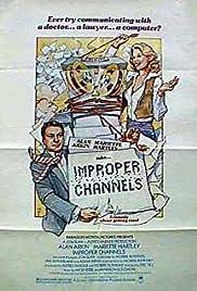Improper Channels(1981) Poster - Movie Forum, Cast, Reviews