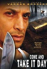 Come and Take It Day (2001) filme kostenlos