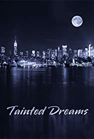 Tainted Dreams (2014)
