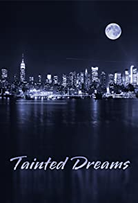 Primary photo for Tainted Dreams