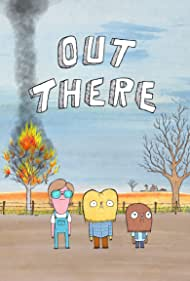 Out There (2013) Poster - TV Show Forum, Cast, Reviews