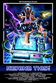 Rewind This! (2013) Poster - Movie Forum, Cast, Reviews