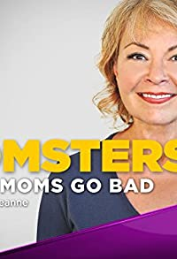 Primary photo for Momsters: When Moms Go Bad