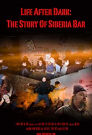Life After Dark: The Story of Siberia Bar Poster
