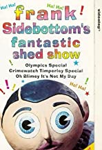 Frank Sidebottom's Fantastic Shed Show