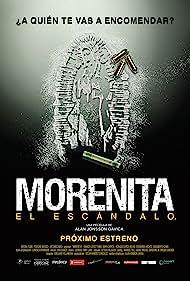 Morenita, el escándalo (2008)