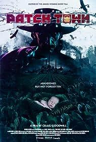 Patch Town (2015) Poster - Movie Forum, Cast, Reviews