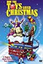 How the Toys Saved Christmas (1996) Poster