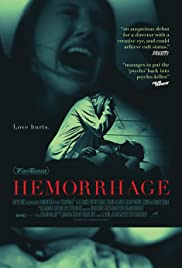 Hemorrhage(2012) Poster - Movie Forum, Cast, Reviews