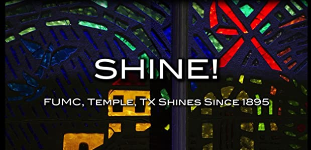 Movie2k Shine! FUMC Temple, TX Shines Since 1895 by none [1280x544]
