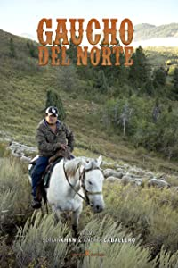 New movie dvdrip free download Gaucho del Norte by none [640x352]