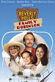 Beverly Hills Family Robinson (1997) Poster - Movie Forum, Cast, Reviews