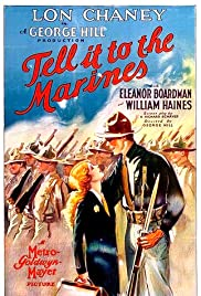 Tell It to the Marines (1926) Poster - Movie Forum, Cast, Reviews