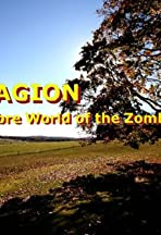 Contagion: The Macabre World of the Zombie Hunter