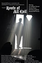 Route of All Evil Poster