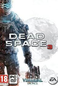 Dead Space 3 (2013) Poster - Movie Forum, Cast, Reviews