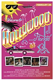 Welcome to Hollywood... Florida Poster