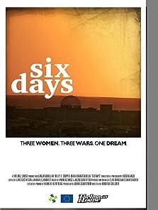 Six Days (2013)