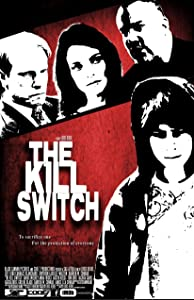 Movie for free download The Kill Switch by [Quad]