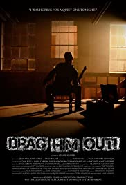 Drag Him Out! Poster
