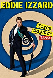 Eddie Izzard: Force Majeure Live (2013) 1080p