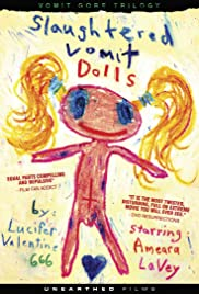 Slaughtered Vomit Dolls (2006) Poster - Movie Forum, Cast, Reviews