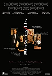 Between Us (2012) Poster - Movie Forum, Cast, Reviews