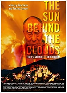 The Sun Behind the Clouds: Tibet's Struggle for Freedom (2010)