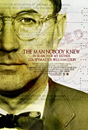 The Man Nobody Knew: In Search of My Father, CIA Spymaster William Colby (2011) 720p