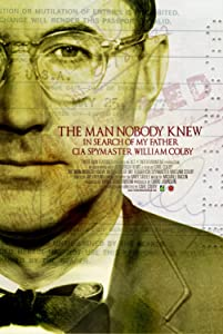 Divx direct movie downloads The Man Nobody Knew: In Search of My Father, CIA Spymaster William Colby by [mkv]
