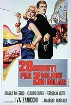 28 minuti per 3 milioni di dollari