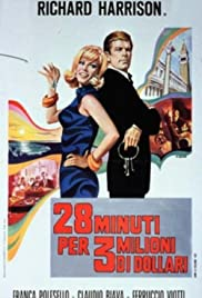 28 Minutes for 3 Million Dollars Poster