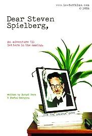 Dear Steven Spielberg Poster