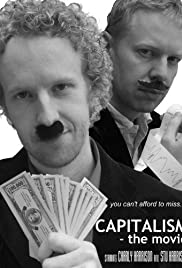 Capitalism: The Movie Poster