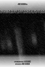 A Walk in Darkness Poster