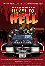 Armageddon Ed's Ticket to Hell