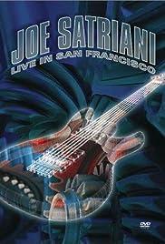 Joe Satriani: Live in San Francisco(2002) Poster - Movie Forum, Cast, Reviews