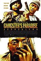 Gangster's Paradise: Jerusalema