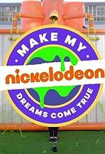 Make My Nickelodeon Dreams Come True