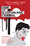 Eddie The Sleepwalking Cannibal Movie Review