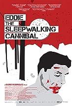 Primary image for Eddie: The Sleepwalking Cannibal