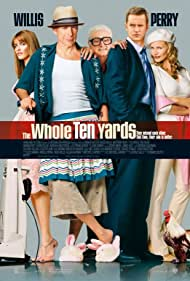 Bruce Willis, Natasha Henstridge, Amanda Peet, Matthew Perry, and Kevin Pollak in The Whole Ten Yards (2004)
