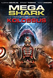 Mega Shark vs Kolossus (2015) Hindi Dubbed Full Movie Watch thumbnail