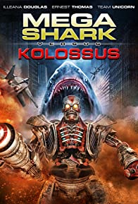 Primary photo for Mega Shark vs. Kolossus
