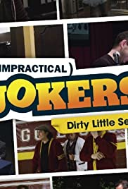 Impractical Jokers: Dirty Little Secrets Poster