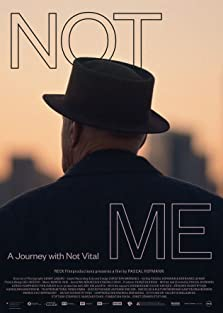NOT ME - A Journey with Not Vital