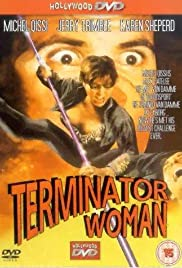 Terminator Woman(1993) Poster - Movie Forum, Cast, Reviews