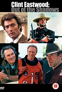 Primary photo for Clint Eastwood: Out of the Shadows